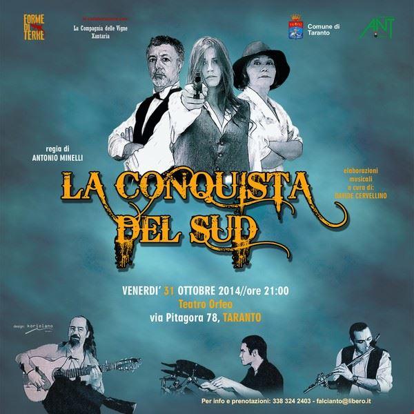 la_conquista_del_sud_31102014_teatro_orfeo_taranto